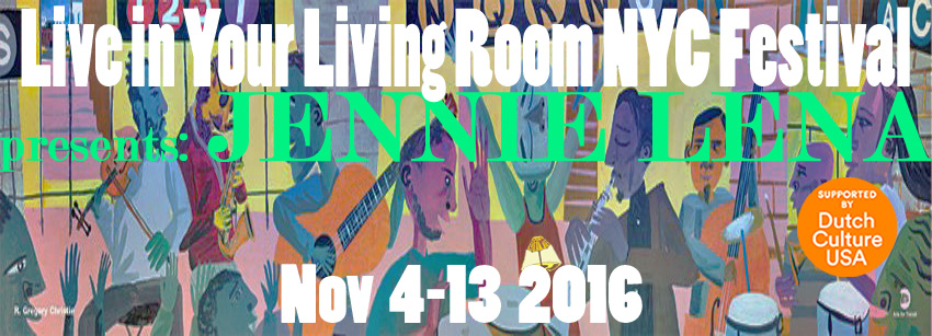 JENNIE LENA FEATURED ACT 7th EDITION LIVE IN YOUR LIVING ROOM NYC FESTIVAL